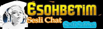 ESohbetim.Com – Sesli Mobil Chat Kameralı Sohbet Siteleri